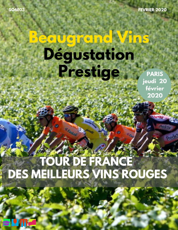 Tour de France des grands vins rouges ( Jeudi 20 février 2020)