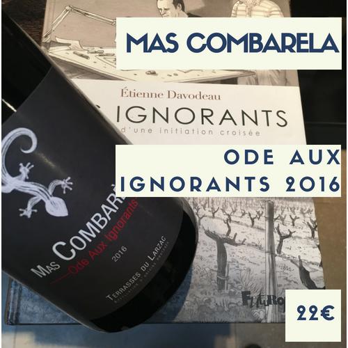 6 bouteilles Mas Combarèla - Ode aux ignorants (rouge) Terrasses du Larzac 2016 (22€)