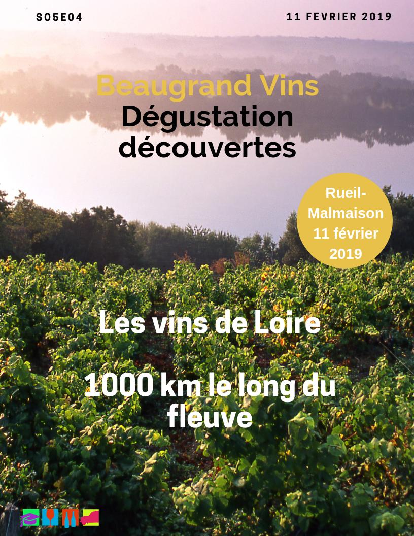 Les vins de Loire rouges et blancs  (le lundi 11 février 2019)
