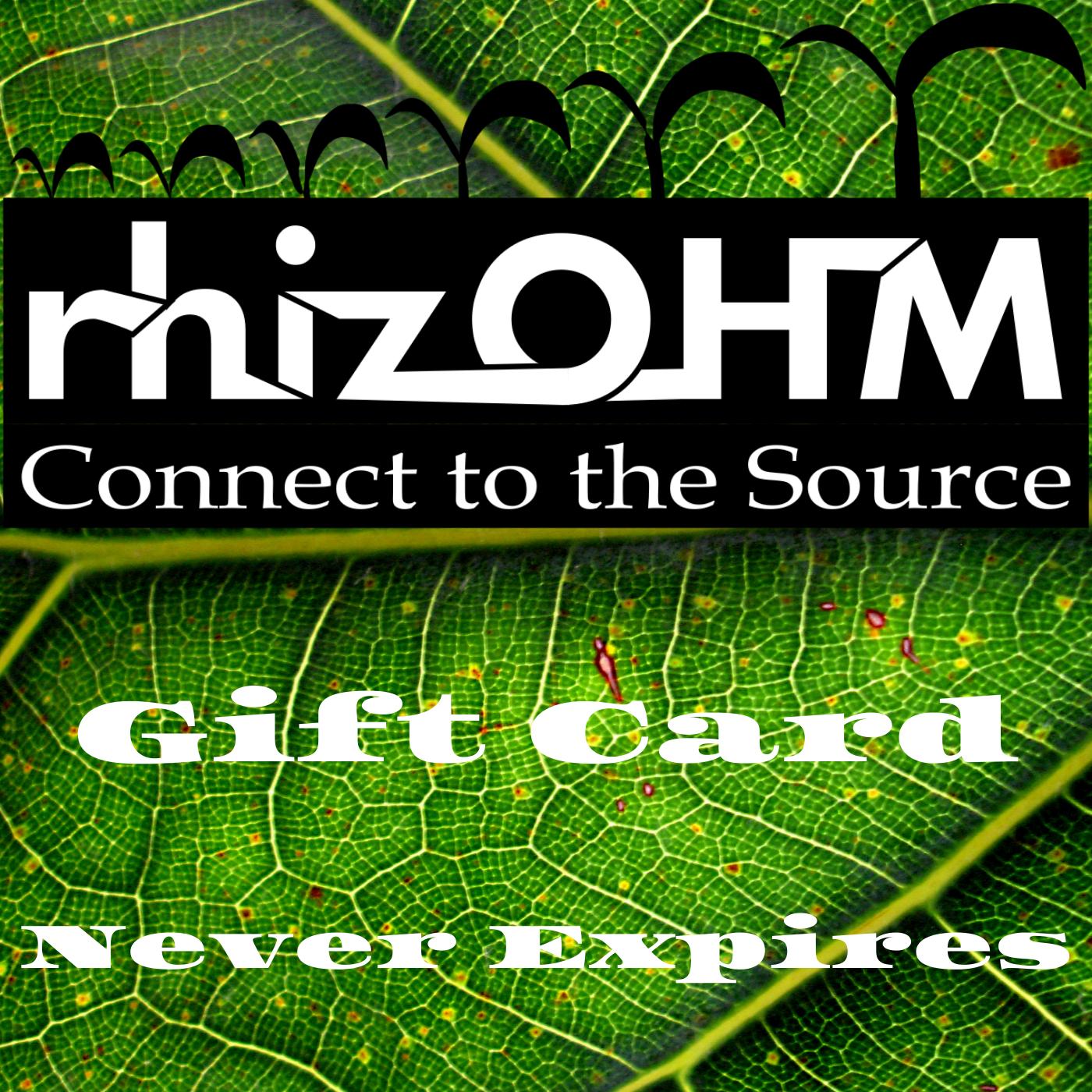rhizOHM Store Wide Gift card