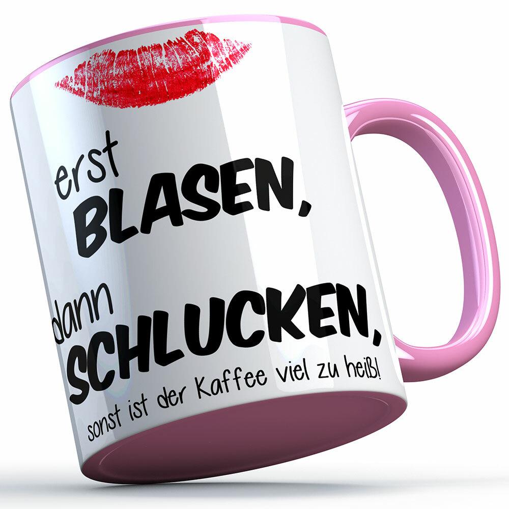 """""""Erst blasen, dann schlucken, sonst ist der Kaffee viel zu heiß!"""" Tasse (Variante: Rosa Henkel) 92158"""