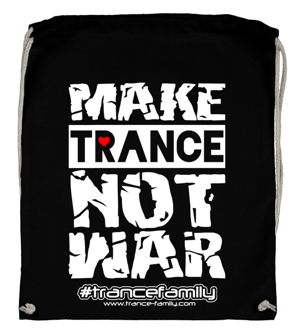 Make Trance not War (#trancefamily Backpack) M1-TFC  00106