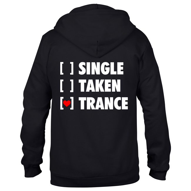 Single, Taken, Trance (Unisex Sweatjacket) 00109