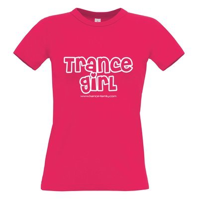 Trance Girl (#trancefamily T-Shirt Women) Edition 1