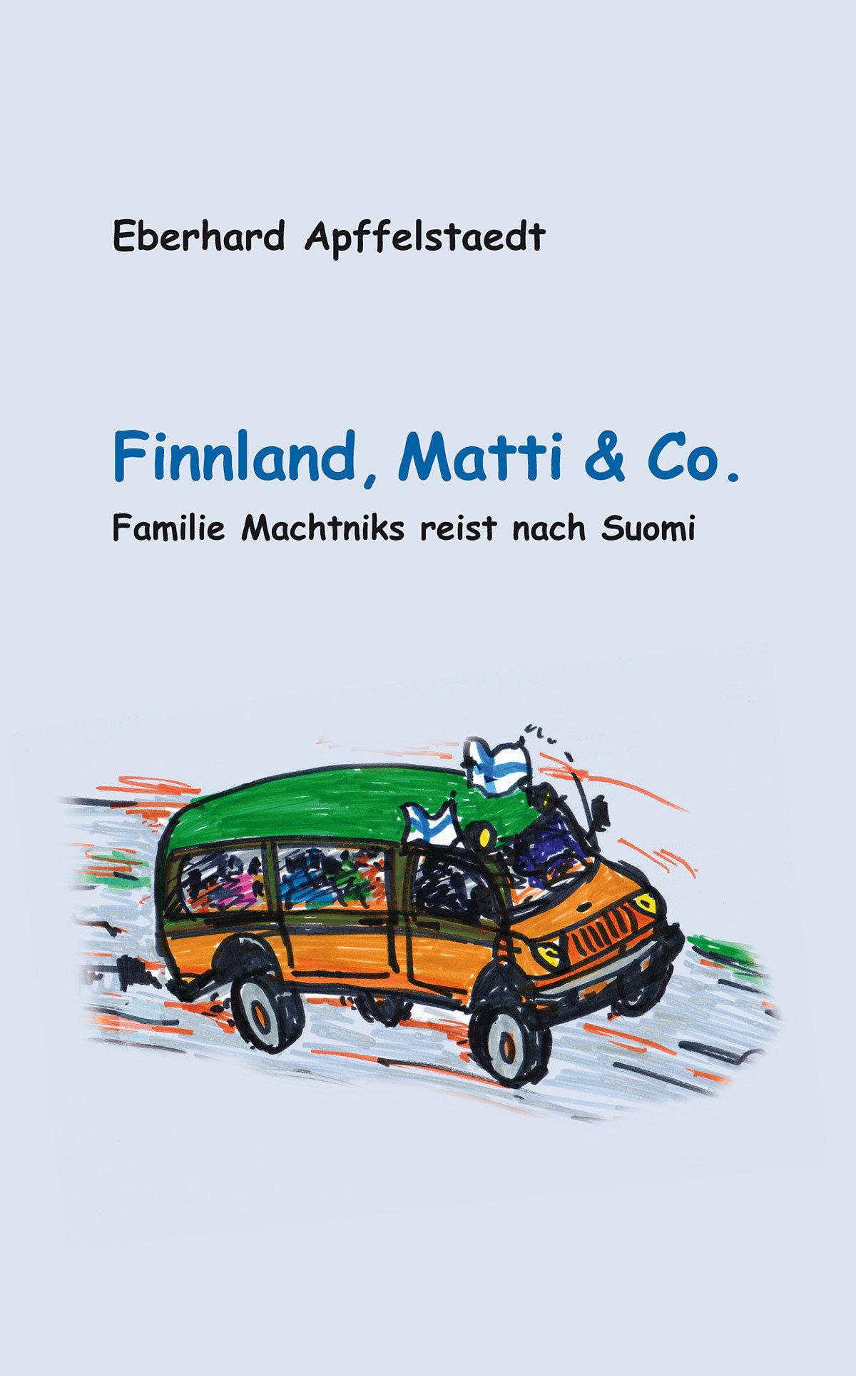 Finnland, Matti und Co. (Buch von Eberhard Apffelstaedt) M1-FT 77091