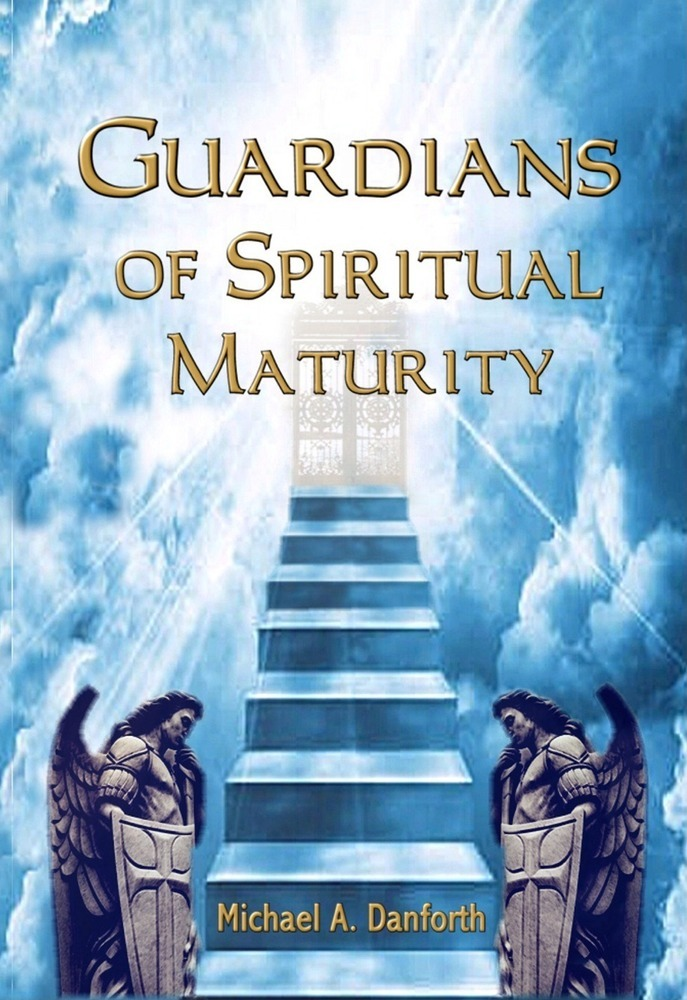 Guardians of Spiritual Maturity