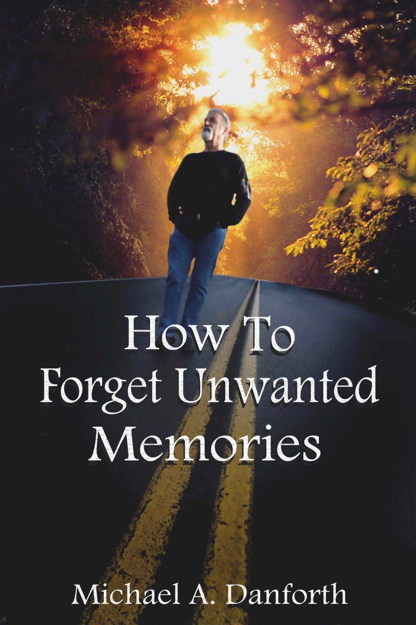How To Forget Unwanted Memories 3002