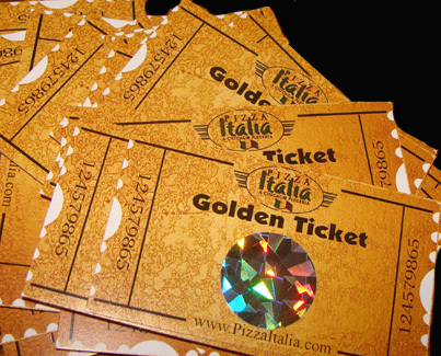 Golden Ticket- win free pizza for a year