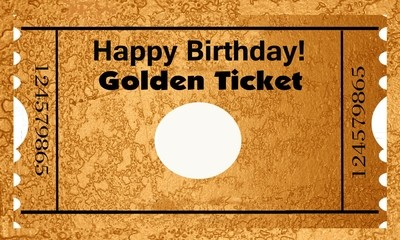 Birthday Golden ticket