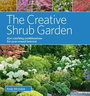 The Creative Shrub Garden