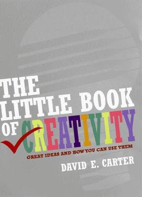 The Little Book of Creativity