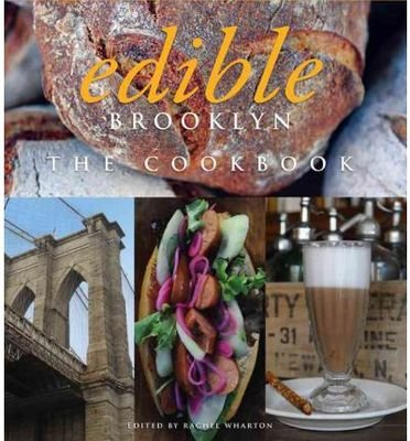 edible Brooklyn The Cookbook