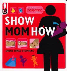 Show Mom How