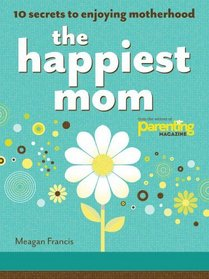 The Happiest Mom