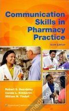 Communication Skills in Pharmacy Practice Sixth Edition