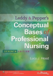 Conceptual Bases of Professional Nursing Seventh Edition