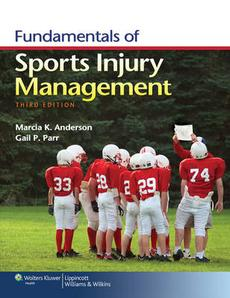 Fundamentals of Sports Injury Management Third Edition