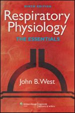 Respiratory Physiology: The Essentials Ninth Edition