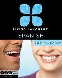 LIVING LANGUAGE SPANISH - ESSENTIAL EDITION