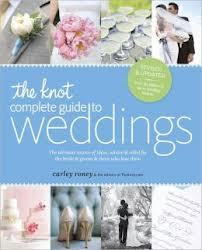 The Knot. Complete Guide To Weddings