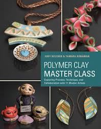 Polymer Clay Master Class