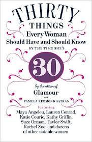 Thirty Things Every Woman Should Have and Should Know