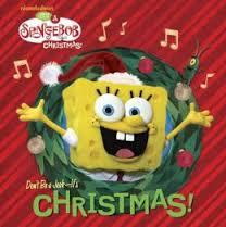 Songebob Don't Be A Jerk, It's Christmas!