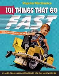Popular Mechanics: 101 Things That Go Fast