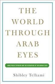 The World Through Arab Eyes
