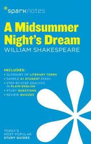 Spark Notes A Midsummer Night's Dream