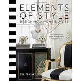 Elements of Style: Desiging A Home and A Life
